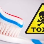 Did You Know Your ToothPaste Is Toxic?
